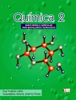 QUIMICA 2   (PARA BACHILLERATO TECNOLOGICO)