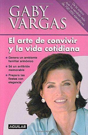 ARTE DE CONVIVIR Y LA VIDA COTIDIANA, EL