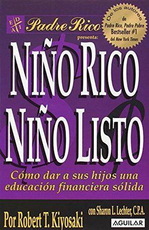 NIÑO RICO, NIÑO LISTO (RUSTICO)