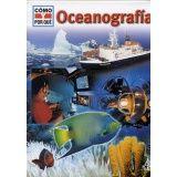 OCEANOGRAFIA                                (COL. COMO Y POR QUE)