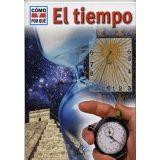 TIEMPO, EL                                  (COL. COMO Y POR QUE)