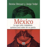 MEXICO LO QUE TODO CIUDADANO QUISIERA (NO) SABER DE SU PATRIA