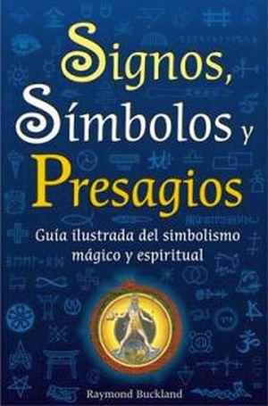 SIGNOS, SIMBOLOS Y PRESAGIOS