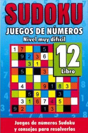 SUDOKU 12 (JUEGOS DE NUMEROS) -NIVEL MUY DIFICIL-