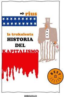 TRUKULENTA HISTORIA DEL KAPITALISMO  (BESTSELLER)