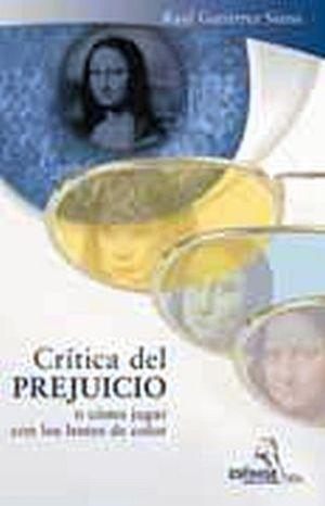 CRITICA DEL PREJUICIO  (O COMO JUGAR CON LOS LENTES DE COLO
