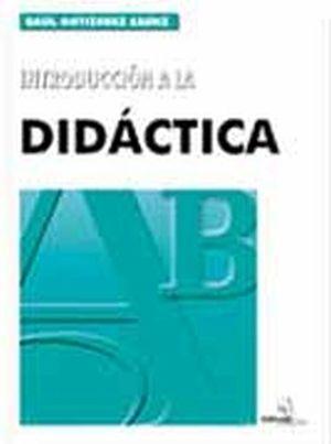 INTRODUCCION A LA DIDACTICA 11ED/1R/2R/3R/4R/5R