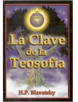 CLAVE DE LA TEOSOFIA, LA