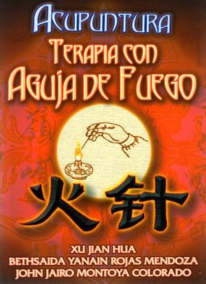 TERAPIA CON AGUJA DE FUEGO -ACUPUNTURA-