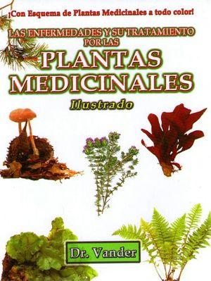 PLANTAS MEDICINALES (LAS ENFERMEDADES Y SU TRATAMIENTO POR..)ILUS