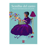 SEMILLAS DEL CANTO -MUJERES LATINOAMERICANAS- (COL.POESIA/INF.)
