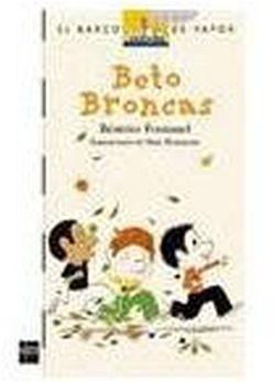 BETO BRONCAS                   (BARCO DE VAPOR)
