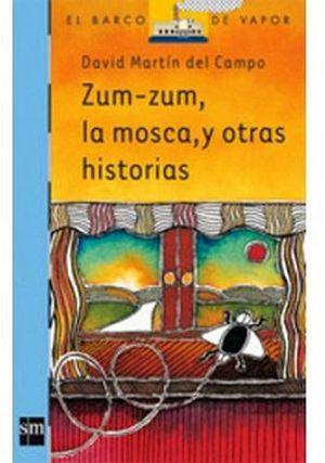 ZUM ZUM, LA MOSCA Y OTRAS HISTORIAS (BARCO DE VAPOR)