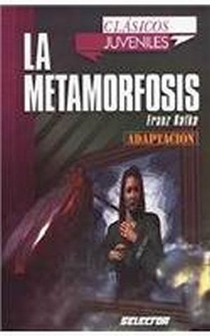 METAMORFOSIS, LA    (CLASICOS JUVENILES/ADAPTACION)