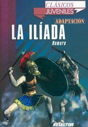 ILIADA, LA            (CLASICOS JUVENILES/ADAPTACION)
