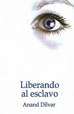 LIBERANDO AL ESCLAVO