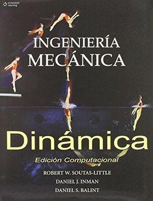 INGENIERIA MECANICA -DINAMICA- (ED. COMPUTACIONAL)