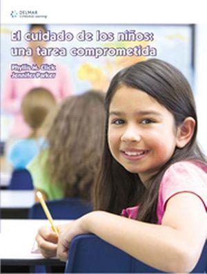 CUIDADO DE LOS NIÑOS: UNA TAREA COMPROMETIDA  5ED. (2009)
