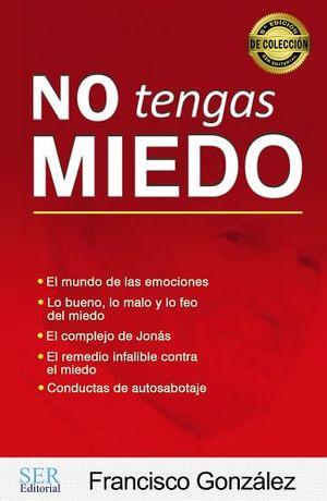 NO TENGAS MIEDO