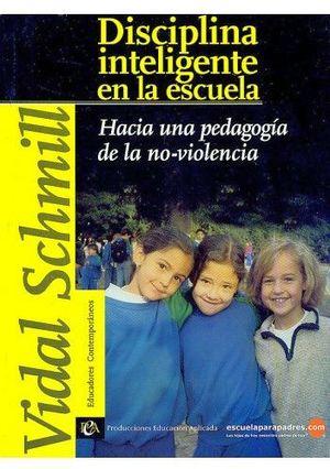 DISCIPLINA INTELIGENTE EN LA ESCUELA (EDUCADORES CONT.)