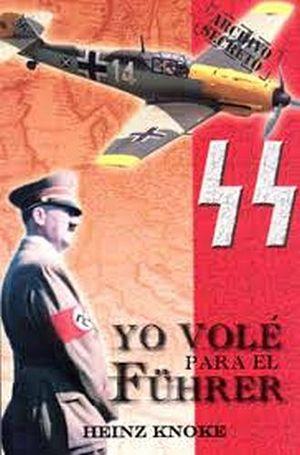 YO VOLE PARA EL FUHRER