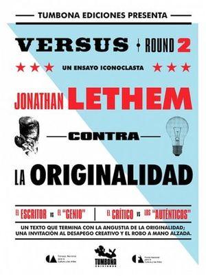 CONTRA LA ORIGINALIDAD         -VERSUS ROUND 2-