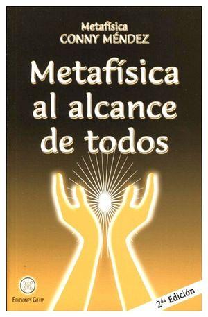 METAFISICA AL ALCANCE DE TODOS 2ED.