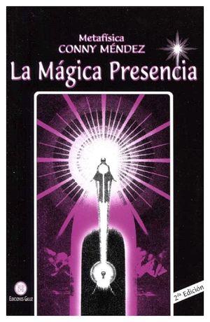 MAGICA PRESENCIA, LA 2ED.
