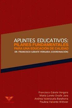 APUNTES EDUCATIVOS: PILARES FUNDAMENTALES PARA UNA EDUCACIÓN DE CALIDAD