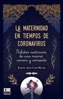 LA MATERNIDAD EN TIEMPOS DE CORONAVIRUS