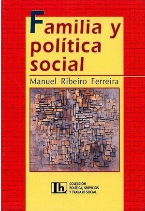 FAMILIA Y POLITICA SOCIAL    (LUMEN-HVMANITAS))