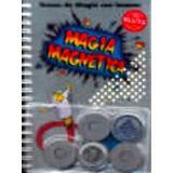MAGIA MAGNETICA                            KL-925