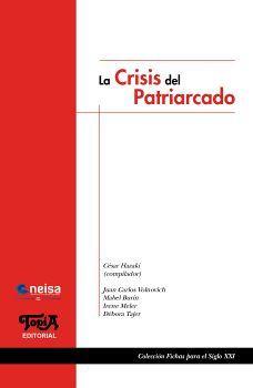 CRISIS DEL PATRIARCADO, LA           (NEISA)