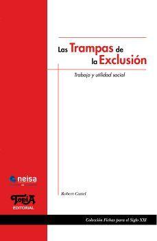 TRAMPAS DE LA EXCLUSION, LAS