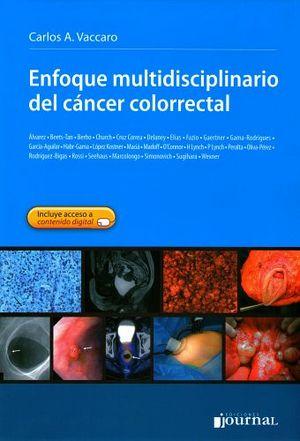 ENFOQUE MULTIDISCIPLINARIO DEL CANCER COLORRECTAL