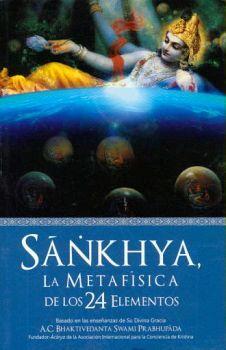 SANKHYA -LA METAFISICA DE LOS 24 ELEMENTOS-