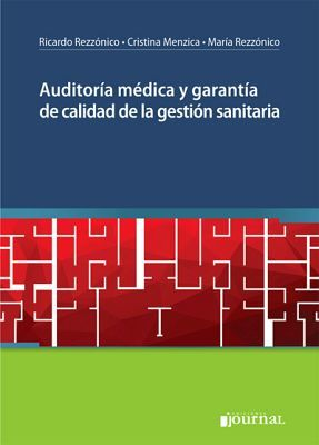 AUDITORIA MEDICA Y GARANTIA DE CALIDAD DE LA GESTION SANITARIA