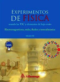 EXPERIMENTOS DE FISICA -USANDO LAS TIC.- (ELECTTROMAGMETISMO/ONDA