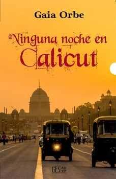 NINGUNA NOCHE EN CALICUT