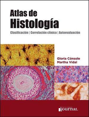 ATLAS DE HISTOLOGIA -CLASIFICACION/CORRELACION/AUTOEVALUACION-'17