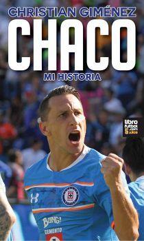 CHACO -MI HISTORIA-