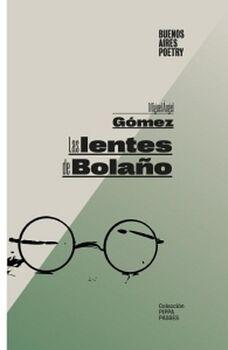 LAS LENTES DE BOLAÑO