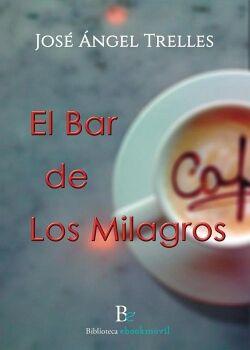 EL BAR DE LOS MILAGROS