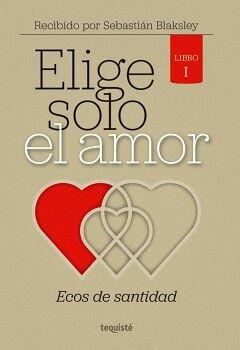 ELIGE SOLO EL AMOR