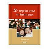 UN REGALO PARA MI HERMANO                 01-061