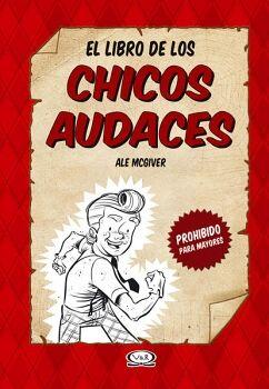 LIBRO DE LOS CHICOS AUDACES, EL