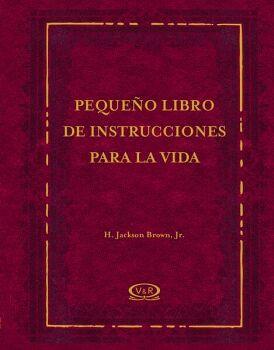 PEQUEÑO LIBRO DE INSTRUCCIONES PARA LA VIDA (EMPASTADO)