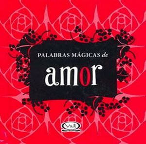 PALABRAS MAGICAS DE AMOR (EMPASTADO)