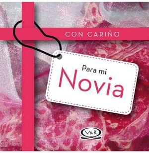 CON CARIÑO PARA MI NOVIA (EMPASTADO)