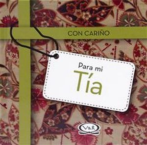 CON CARIÑO PARA MI TIA (EMPASTADO)
